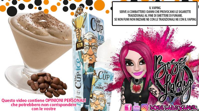vaporart the cup ice Vaporart The Cup Ice Recensione Boss Lady Vaper vaporart the cup ice 800x445