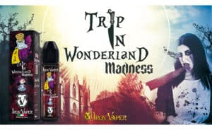 Trip In Wonderland Madness boss lady vaper Boss Lady Vaper Alternative Model e Vape Model trip madness img 300x184