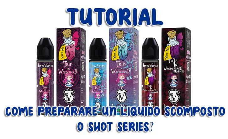 tutorial-shot-series come preparare un liquido scomposto