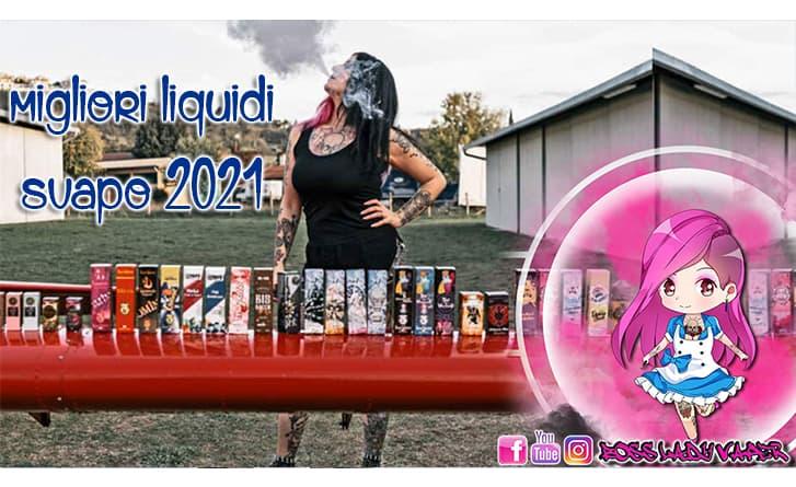 migliori liquidi svapo 2021 migliori liquidi svapo 2021